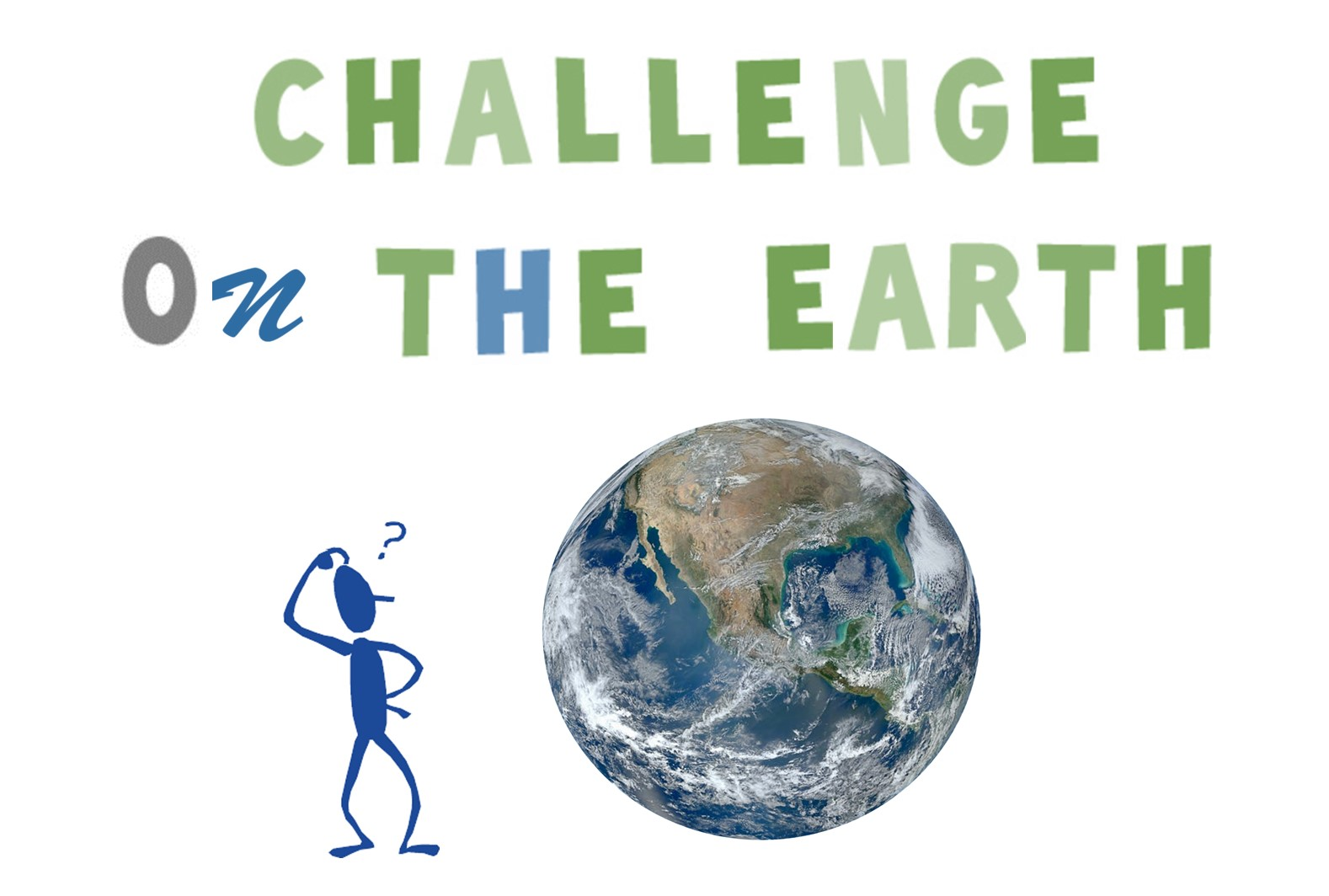 Challenge on the Earth